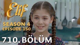 Elif 710. Bölüm | Season 4 Episode 150