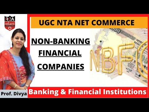 Non-Banking Financial Companies || Banking & Financial Institutions || UGC NTA NET June 2020