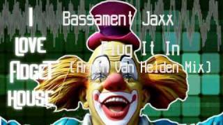 Basament Jaxx - Plug it in  (Armand Van Helden Mix)