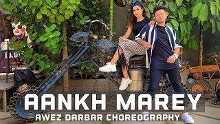 Aankh Marey - Simmba   Awez Darbar Choreography