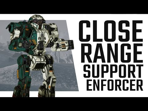 The Close Range Support Enforcer - Mechwarrior Online The Daily Dose #320