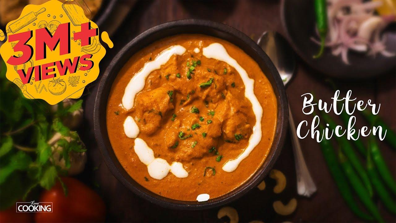 Butter Chicken | Chicken Butter Masala | Chicken Recipe | Non Veg Curries | Home Cooking Show