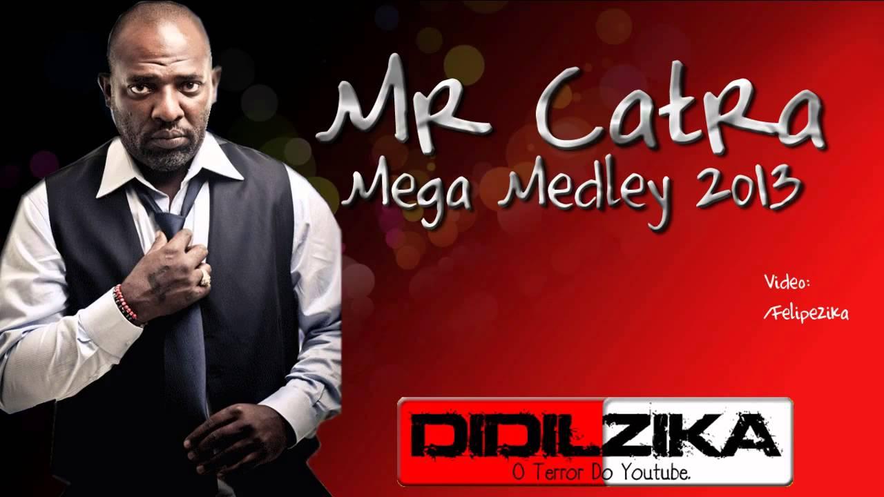 musicas gratis mr catra medley 2013