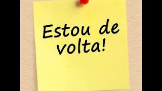 A VOLTA???