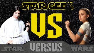 Star Wars VERSUS - Padmé Amidala VS. Princess Leia Organa - Episode 04 - Star Geek