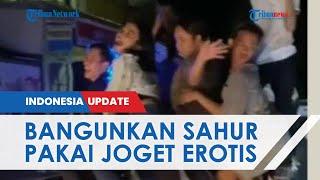 Viral Video Remaja Joget Erotis Bangunkan Sahur Pakai Musik Diskotik, Ada Wanita Sampai Lepas Baju