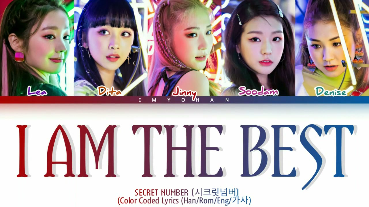 SECRET NUMBER (시크릿넘버) - I Am The Best (Color Coded Lyrics Han/Rom/Eng)