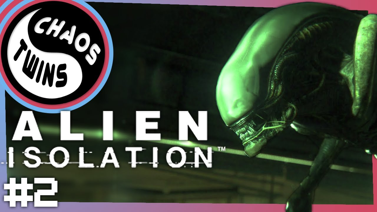 We Made Alien: Isolation Scarier | Chaos Twins #2