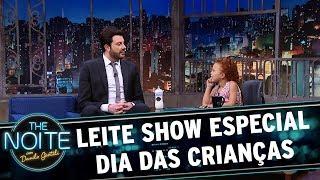 Leite Show: Especial dia das crianças | The Noite (11/10/17)