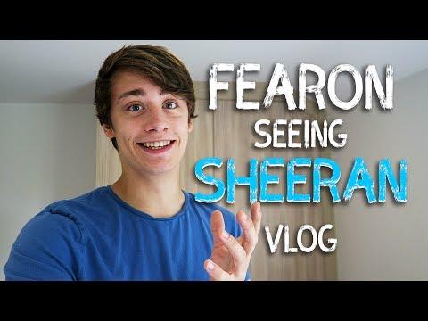 FEARON SEEING SHEERAN | Vlog