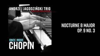Andrzej Jagodziński Trio - Nocturne B Major Op. 9 No. 3