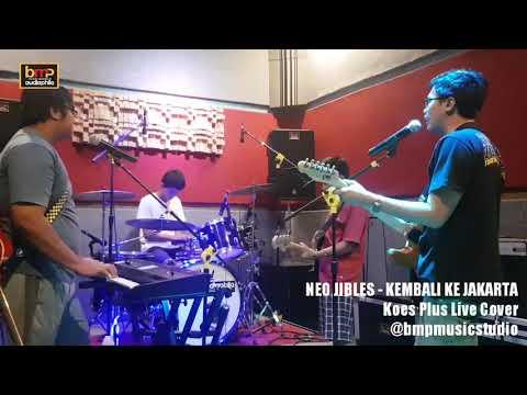 Neo Jibles - Kembali Ke Jakarta (Koes Plus)