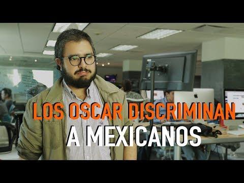 LOS OSCAR DISCRIMINAN A LOS MEXICANOS A PESAR DE ROMA