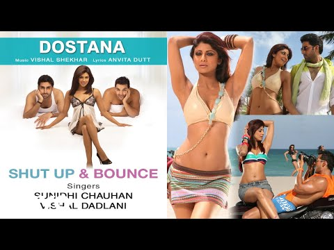 Shut Up & Bounce Best Song - Dostana|Shilpa Shetty|John Abraham|Abhishek|Sunidhi Chauhan