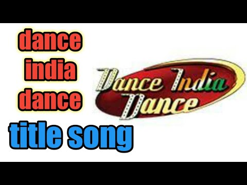 Dance India Dance title song | DID theme song
