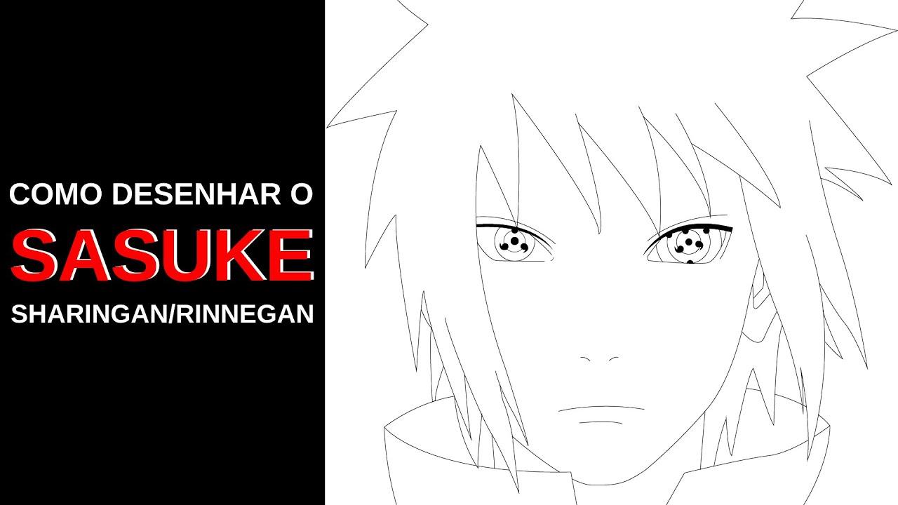 Como Desenhar O Sasuke Uchiha Passo A Passo Sharingan E Rinnegan