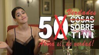 5 VERDADES sobre mí #50CosasSobreTini   TINI