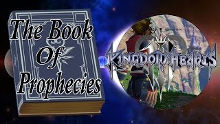 The Book of Prophecies Role In Kingdom Hearts 3