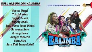Download lagu FULL ALBUM DANGDUT OM KALIMBA MUSIK - LIVE PESONA GANDEKAN SOLO