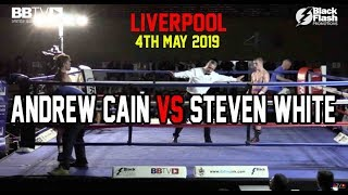 PROSPECT ANDREW CAIN (2-0) VS STEVEN WHITE (DEBUT) | BBTV | BLACK FLASH PROMOTIONS LIVERPOOL
