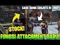 FUNGSI ATTACHMENT BARU STOCK? DAN CARA BAWA SENJATA DI LOBBY! - Garena Free Fire