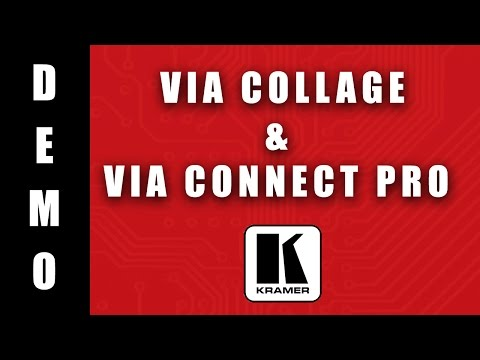 Meet smarter with the VIA Collage & VIA Connect Pro from Kramer Electronics.