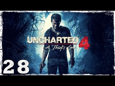 """Смотреть прохождение игры [PS4] Uncharted 4. #28: """"Ого, да тут вечеринка!"""""""