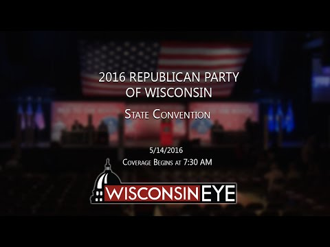 7:30 AM | 2016 Republican Party of Wisconsin State Convention