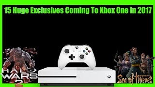 15 Huge Xbox One Exclusives Coming This Year To Get Excited About
