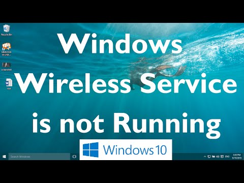 Windows Wireless Service is not Running Error in Windows 10 (Solved)