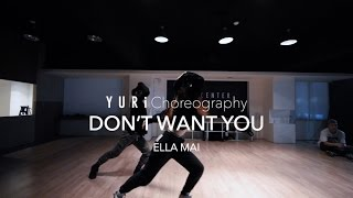 dont want you ella mai yuri choreography