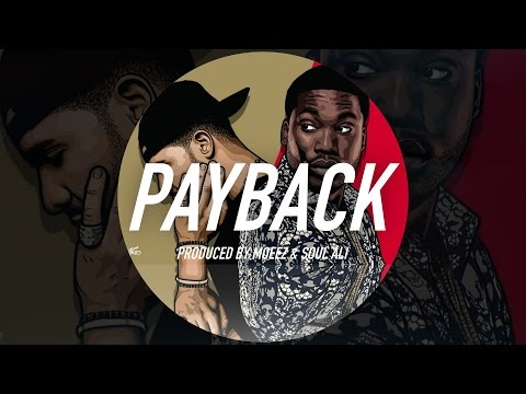 meek-mill-vs-drake-type-beat---payback-(prod.-by-moeez-&-soul-ali)