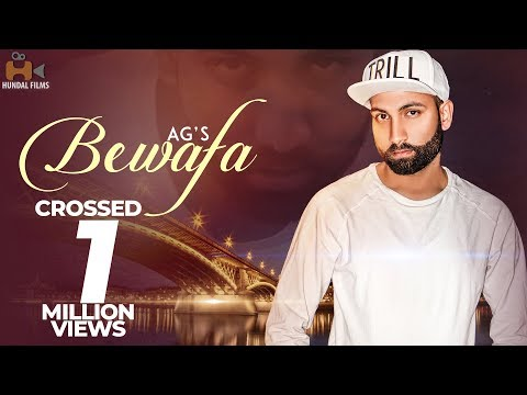 New Punjabi Songs 2018 | Bewafa - AG | Latest Punjabi Song 2018 | Hundal Films