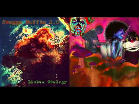 Swagga Muffin 2.0 - Lichen Otology Full Album