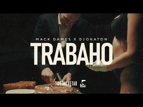 Mack Dames X Djokaton - Trabaho