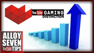 How To Grow Your YouTube Gaming Channel • Step 2 • Distinction