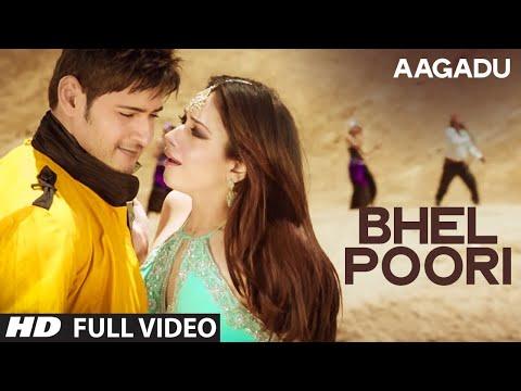 Aagadu    Bhel Poori Official Full Video    Super Star Mahesh Babu, Tamannaah [HD]
