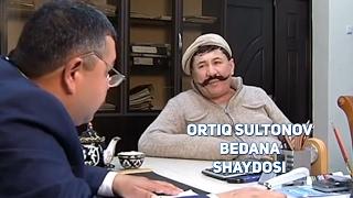 Ortiq Sultonov - Bedana shaydosi   Ортик Султонов - Бедана шайдоси