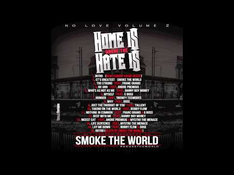 """No Love Vol.2 (Album) Instrumentals - """"Hunger"""" produced by Smoke The World"""