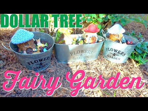 DOLLAR TREE FAIRY GARDEN & DOLLAR TREE FAIRY GARDEN HAUL!!!