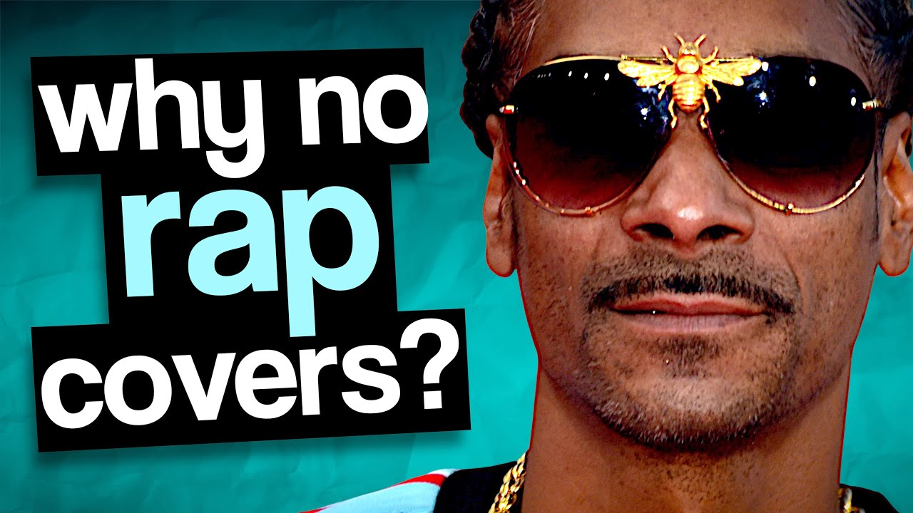 Rap Cover Songs Do Not Exist (and here is why)