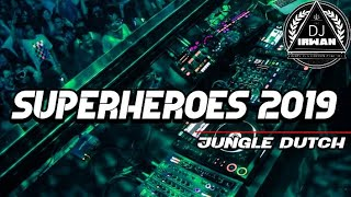 NEW JUNGLE DUTCH!!!_SUPERHEROES 2019 _TERBARU[DJ IRWAN] NGEDUCTH TEROS