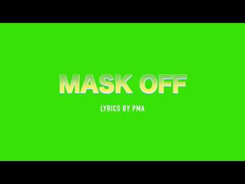 Future Mask off lyrics+song