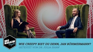 Wie creepy bist du, Jan Böhmermann? mit Julia Shaw | NEO MAGAZIN ROYALE mit Jan Böhmermann - ZDFneo