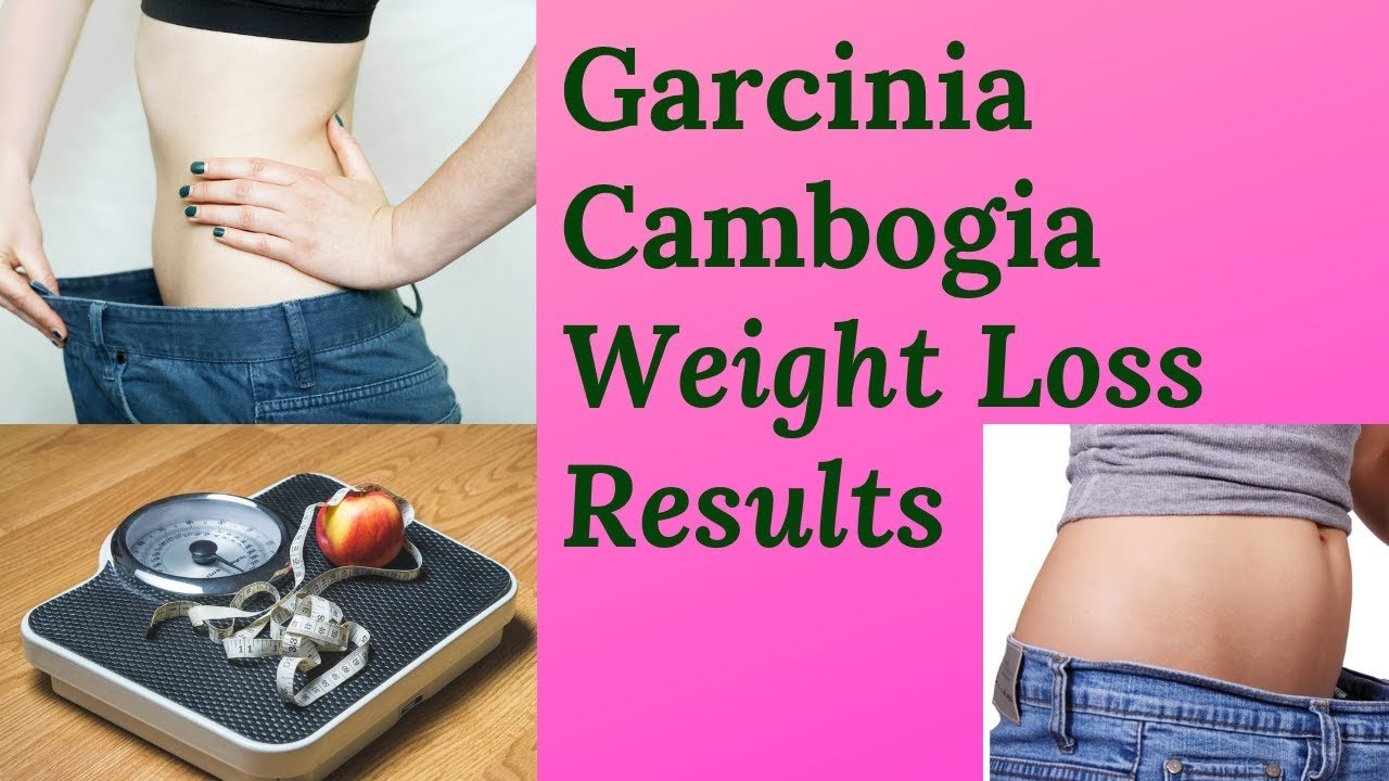 Garcinia Cambogia Weight Loss Results Amazing Maria Simmons Blog