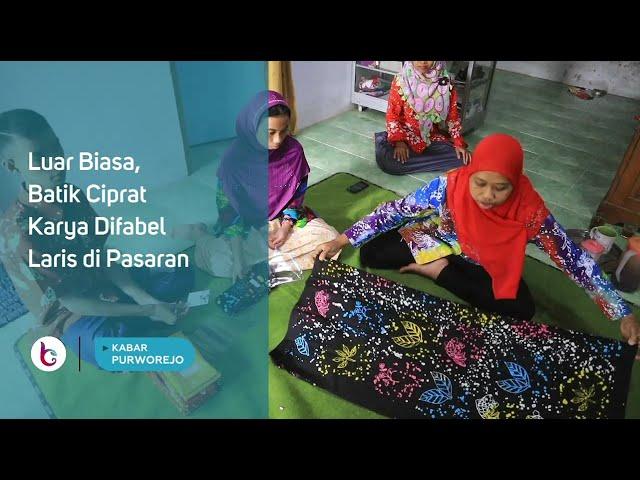 Luar Biasa, Batik Ciprat Karya Difabel Laris di Pasaran