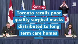 Toronto recalls poor quality surgical masks distributed to long term care homes | COVID-19