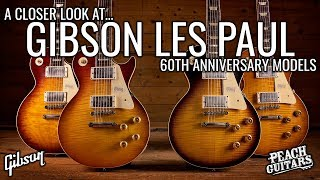 A Closer Look at...Gibson Les Paul 60th Anniversary Models