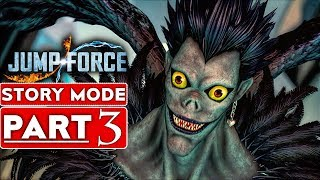 JUMP FORCE Story Mode Gameplay Walkthrough Part 3 [1080p HD Xbox One X] - No Commentary