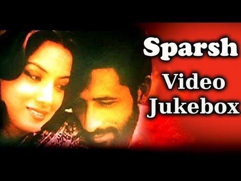 All Songs Of Sparsh - Kanu Roy - Indu Jain - Sulakshana Pandit - Sai Pranjpye